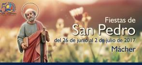Fiestas de San Pedro - Mácher 2017