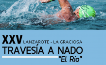 XXV Travesía a Nado 'El Río' Lanzarote - La Graciosa